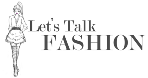 let's talk fashion